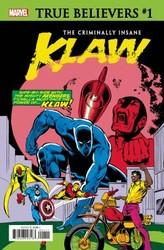 Marvel - True Believers Criminally Insane Klaw # 1