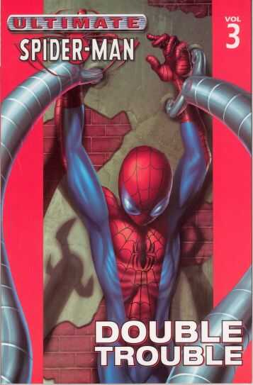 Marvel - Ultimate Spider-Man Vol 3 Double Trouble TPB