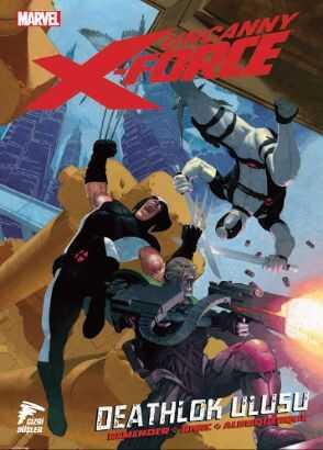 Çizgi Düşler - Uncanny X-Force Cilt 2 Deathlok Ulusu