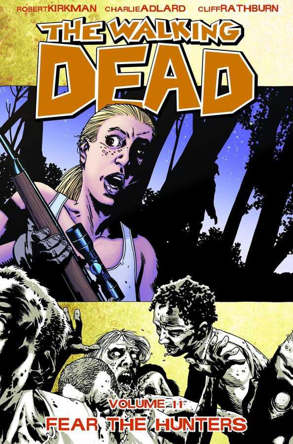 Image - Walking Dead Vol 11 Fear The Hunters TPB