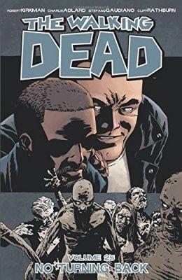 Walking Dead Vol 25 No Turning Back TPB