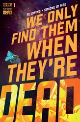 Boom! Studios - We Only Find Them When They're Dead # 1
