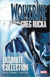 Marvel - Wolverine by Greg Rucka Ultimate Edition TPB