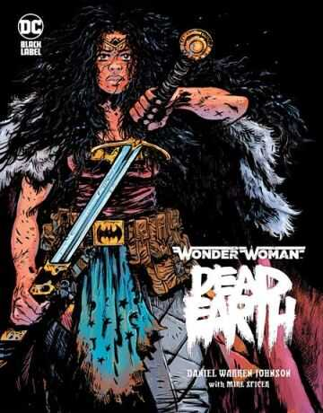 DC - WONDER WOMAN DEAD EARTH HC