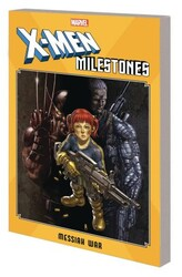 Marvel - X-Men Milestones Messiah War TPB